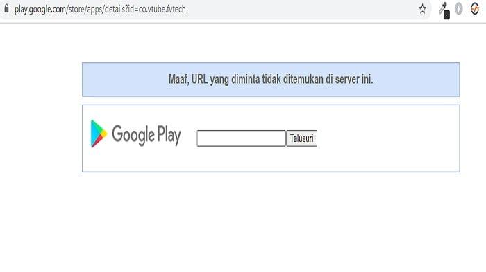 Akses Aplikasi Vtube via Browser Dihapus di Play Store